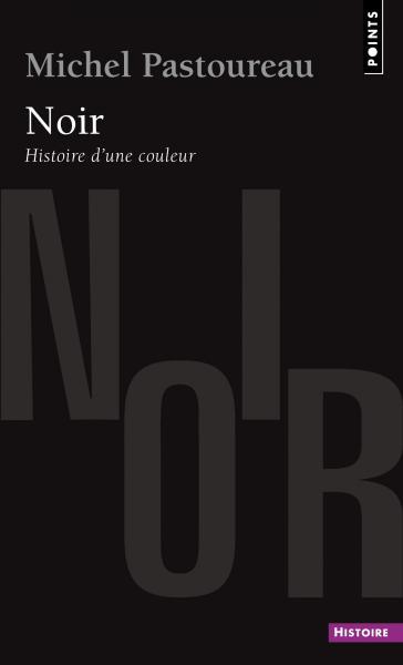 le_noir_histoire_d_une_couleur_pastoureau